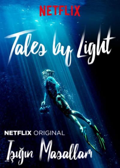 Işığın Masalları - Tales by Light (2016) Yabancı Belgesel Serisi Tüm Bölümler türkçe dublaj indir