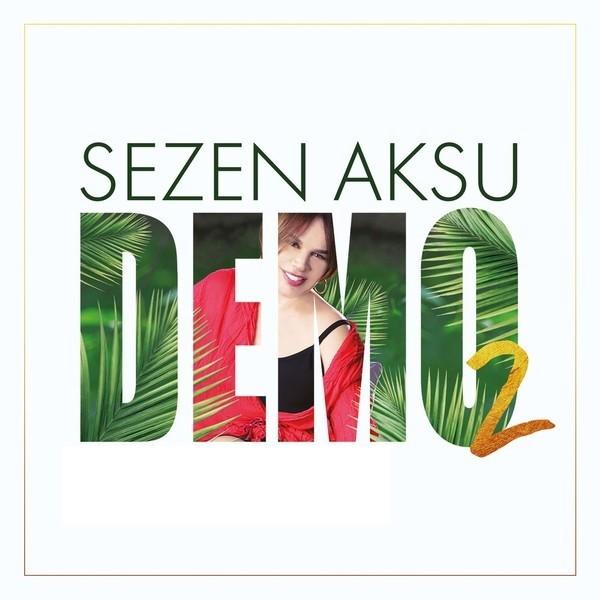 Sezen Aksu - DEMO 2 (2020) Full Albüm İndir