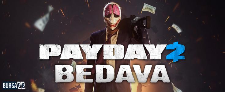 Payday 2 Bedava Oldu !