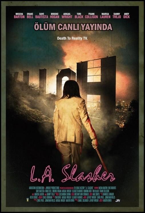Ölüm Canlı Yayında - L.A. Slasher 2015 (Türkçe Dublaj) DVDRip XviD