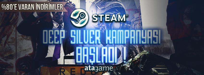 Steam Deep Silver Kampanyası Başladı !