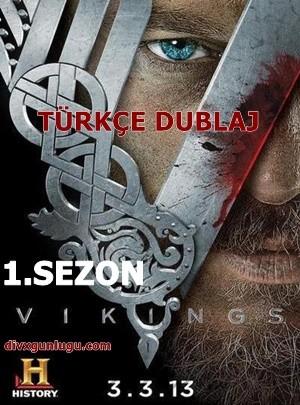 Vikingler – Vikings 1.Sezon BRRip XviD Türkçe Dublaj Tüm Bölümler Güncel – Tek Link