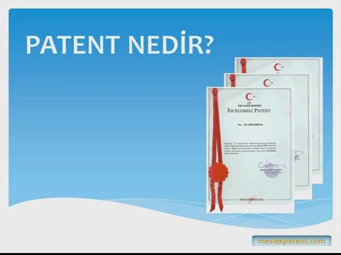 Patent Nedir, Nasıl Alınır?