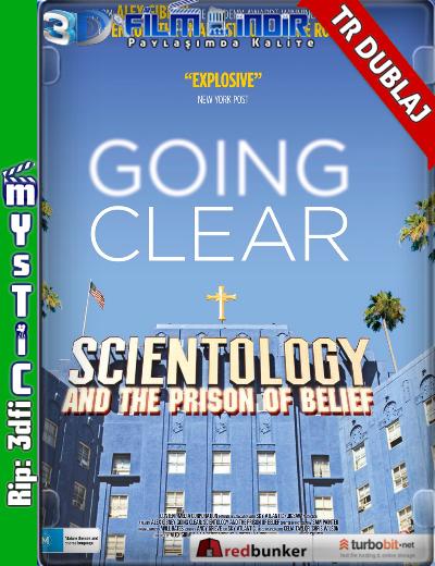 İtiraf Etmek: Scientology Ve İnanç Hapishanesi - Going Clear: Scientology and The Prison of Belief ( BluRay 720p ) Türkçe Dublaj belgesel indir