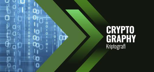 Cryptography (Kriptografi) Nedir?