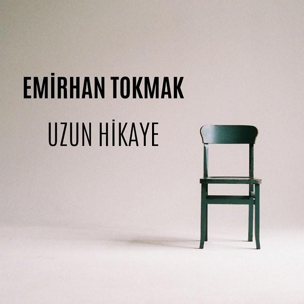 Emirhan Tokmak Uzun Hikaye 2019 Single Full Albüm İndir
