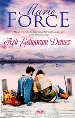Marie Force Aşk Geliyorum Demez Pdf