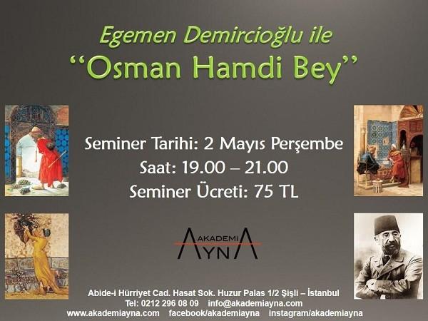 """Egemen Demircioğlu İle """"Osman Hamdi Bey"""""""
