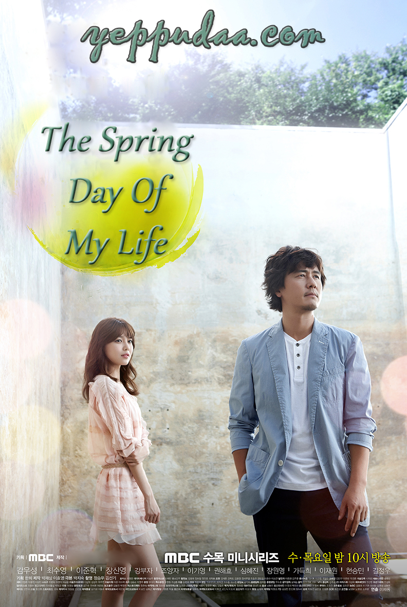 The Spring Day of My Life / 2014 / G�ney Kore /Online Dizi �zle