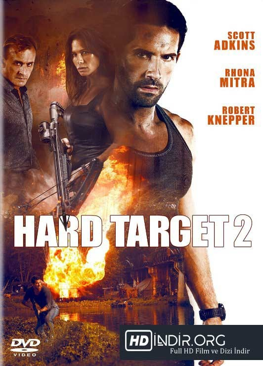 Zor Hedef 2 - Hard Target 2 (2016) Türkçe Dublaj HD İndir