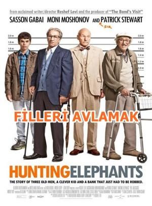 Filleri Avlamak – Hunting Elephants 2013 BRRip XviD Türkçe Dublaj – Tek Link