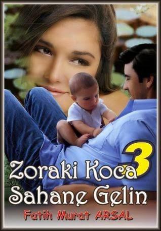 Fatih Murat Arsal Zoraki Koca Şahane Gelin 3 Pdf
