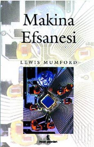 Lewis Mumford Makine Efsanesi Pdf E-kitap indir