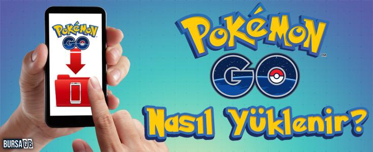 Pokemon GO Nasıl Yüklenir ? (Videolu Rehber)