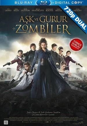 Aşk ve Gurur ve Zombiler - Pride and Prejudice and Zombies | 2016 | BluRay 720p x264 | DuaL TR-EN - Teklink indir