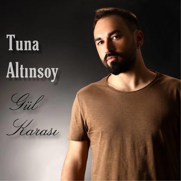 Tuna Altınsoy Gül Karası 2019 Single Flac Full Albüm İndir