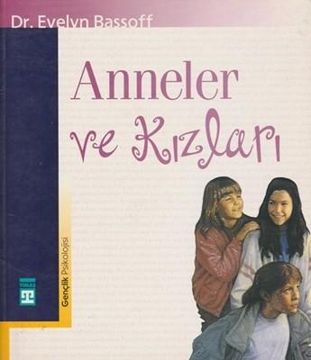 Evelyn Bassoff Anneler ve Kızları Pdf E-kitap indir