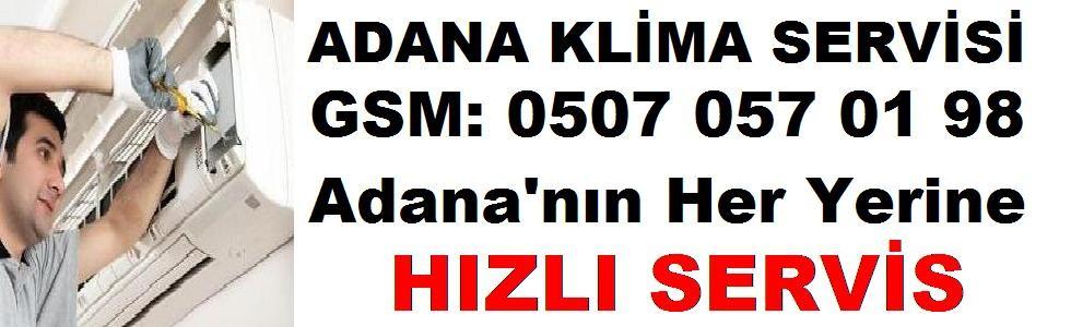 Adana Klima Servisleri Bakım Montaj Tamir Taşıma Temizlik Servisi