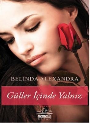 Belinda Alexandra Güller İçinde Yalniz Pdf