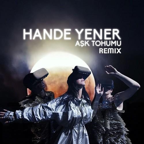 Hande Yener - Aşk Tohumu Remix (2019) Full Albüm İndir