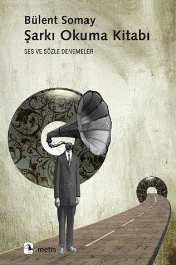 Bülent Somay Şarkı Okuma Kitabı Pdf