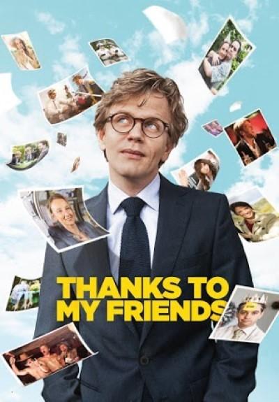 Thanks To My Friends - Arkadaşlar (2015) türkçe dublaj film indir