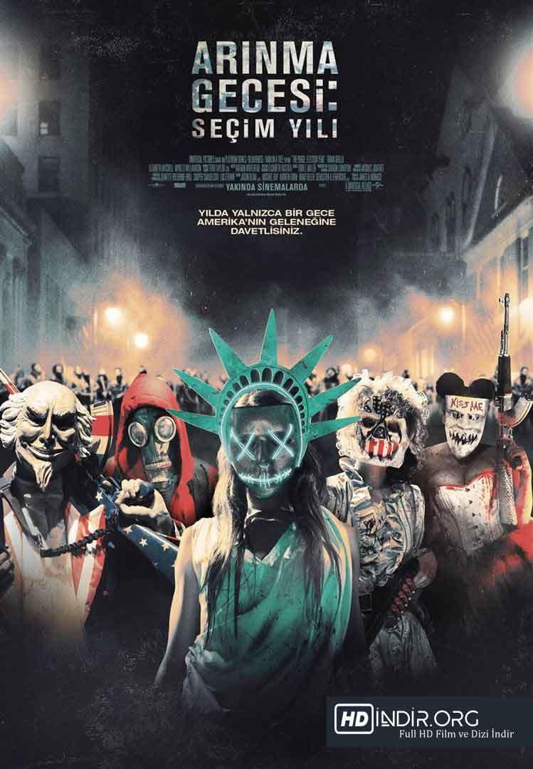 Arınma Gecesi: Seçim Yılı (2016) Türkçe Dublaj HD - Film indir