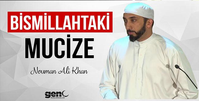 Bismillahtaki Mucize - Nouman Ali Khan [Türkçe Altyazılı]