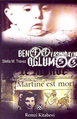 Stella M Trevez Ben 44 Yaşındayım Oğlum 53 Pdf E-kitap indir