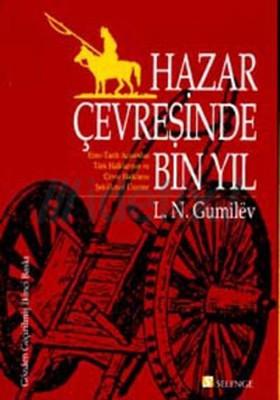 Lev Nikolayevic Gumilev Hazar Çevresinde Bin Yıl Pdf E-kitap indir