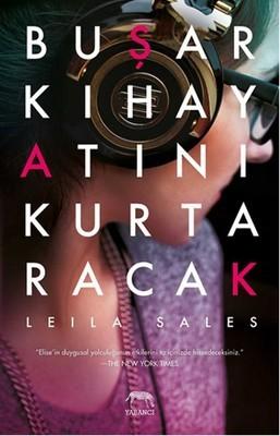 Leila Sales Bu Şarkı Hayatını Kurtaracak Pdf
