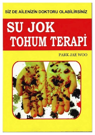 Park Jae Woo Su Jok Tohum Terapi Pdf E-kitap indir
