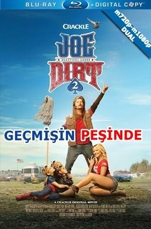 Geçmişin Peşinde – Joe Dirt 2: Beautiful Loser 2015 m720-m1080p Mkv DuaL TR-EN – Tek Link