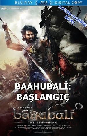 Baahubali: Başlangıç – Baahubali: The Beginning 2015 m720p-m1080p Mkv DuaL TR-Hi – Tek Link