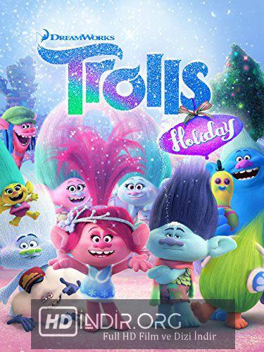 Troller Kutlanacak Günler - Trolls Holiday (2017) Türkçe Dublaj HD Film indir
