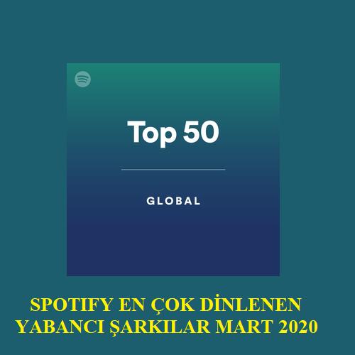 En Çok Dinlenen Yabancı Şarkılar Mart 2020 Albüm İndir