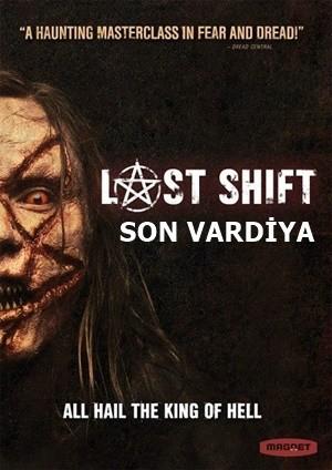 Son Vardiya – Last Shift 2014 BRRip XviD Türkçe Dublaj – Tek Link