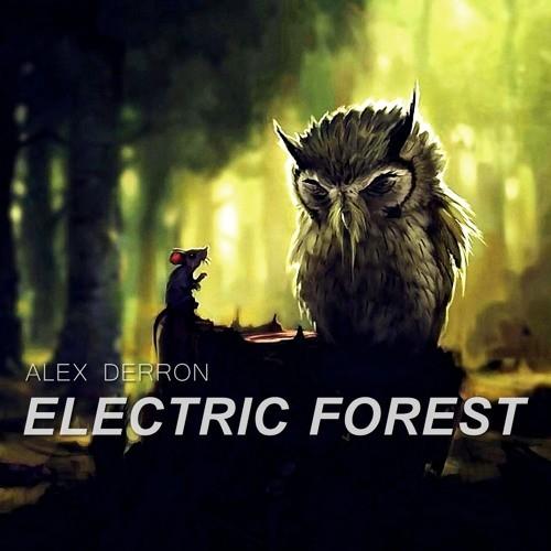 ALEX DERRON ELECTRIC FOREST СКАЧАТЬ БЕСПЛАТНО
