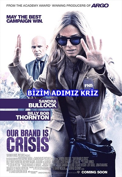 Bizim Adımız Kriz - Our Brand Is Crisis 2015 BluRay DuaL TR-EN - Tek Link indir