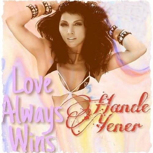 Hande Yener - Love Always Wins (2018) Mp3 İndir
