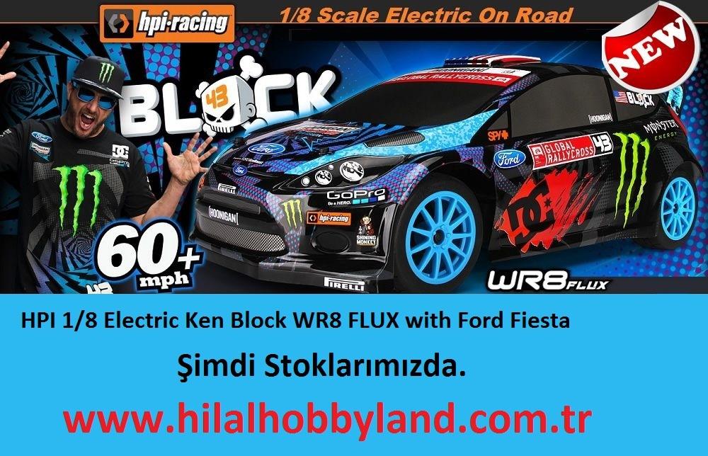 Hilalhobbyland | HPI Ken Block WR8 FLUX  Ford Fiesta 1/8 Scale 4WD 2.4 Ghz Stoklarda !