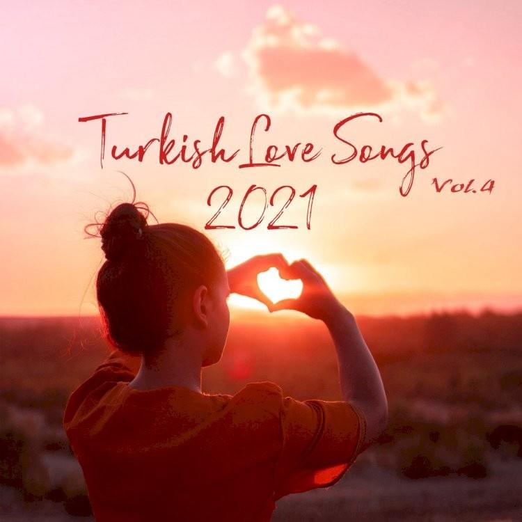 Turkish Love Songs Vol. 4 (2021)