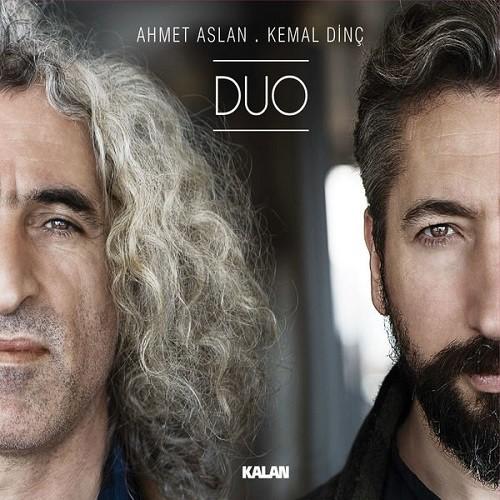 Ahmet Aslan & Kemal Dinç - Duo (2017) Full Albüm İndir