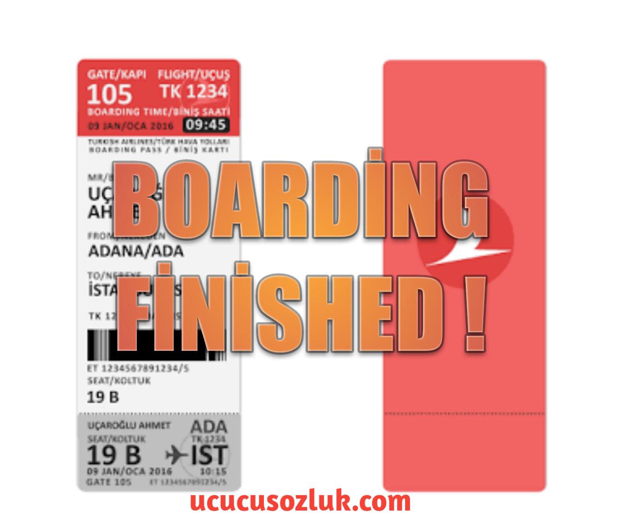 Boarding'in daha erken kapanması