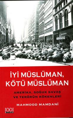 Mahmood Mamdani İyi Müslüman Kötü Müslüman Pdf E-kitap indir