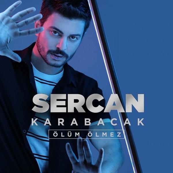 Sercan Karabacak Ölüm Ölmez 2019 Single Flac full albüm indir