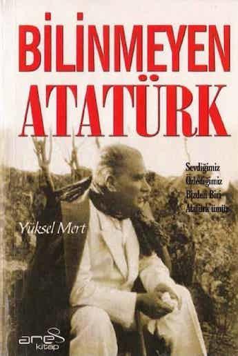 Yüksel Mert Bilinmeyen Atatürk Pdf E-kitap indir