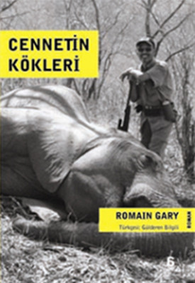 Romain Gary Cennetin Kökleri Pdf E-kitap indir