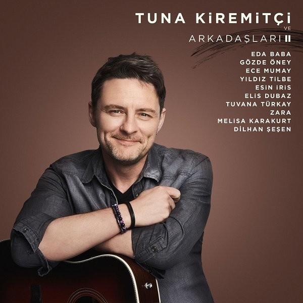Tuna Kiremitçi ve Arkadaşları II 2019 Albümü Flac full albüm indir