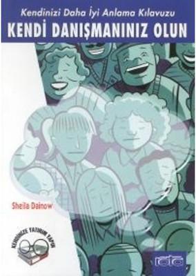 Sheila Dainow Kendi Danışmanınız Olun Pdf E-kitap indir